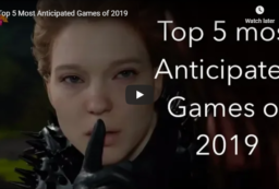 Top 5 Anticipated Games 2019